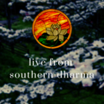 Live from Southern Dharma